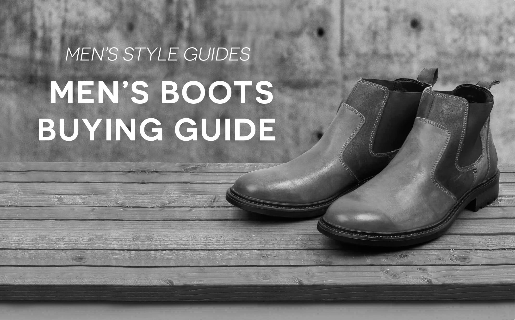 e291568cddb89e The complete men's boots buying guide | Home › Blog